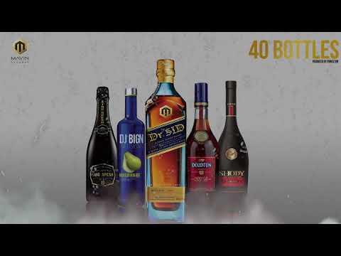 Dr Sid - 40 Bottles (feat. Dj Big N, Shody, King Spesh & Do2dtun) [ Official Audio ]