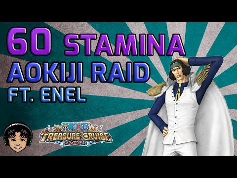 Walkthrough for Aokiji 60 Global Raid (With Enel) [One Piece Treasure Cruise]