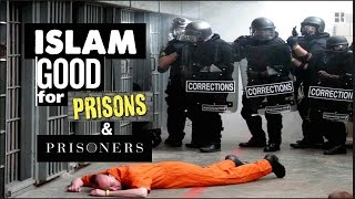 Why is Islam the fastest Growing Religion in Prisons?