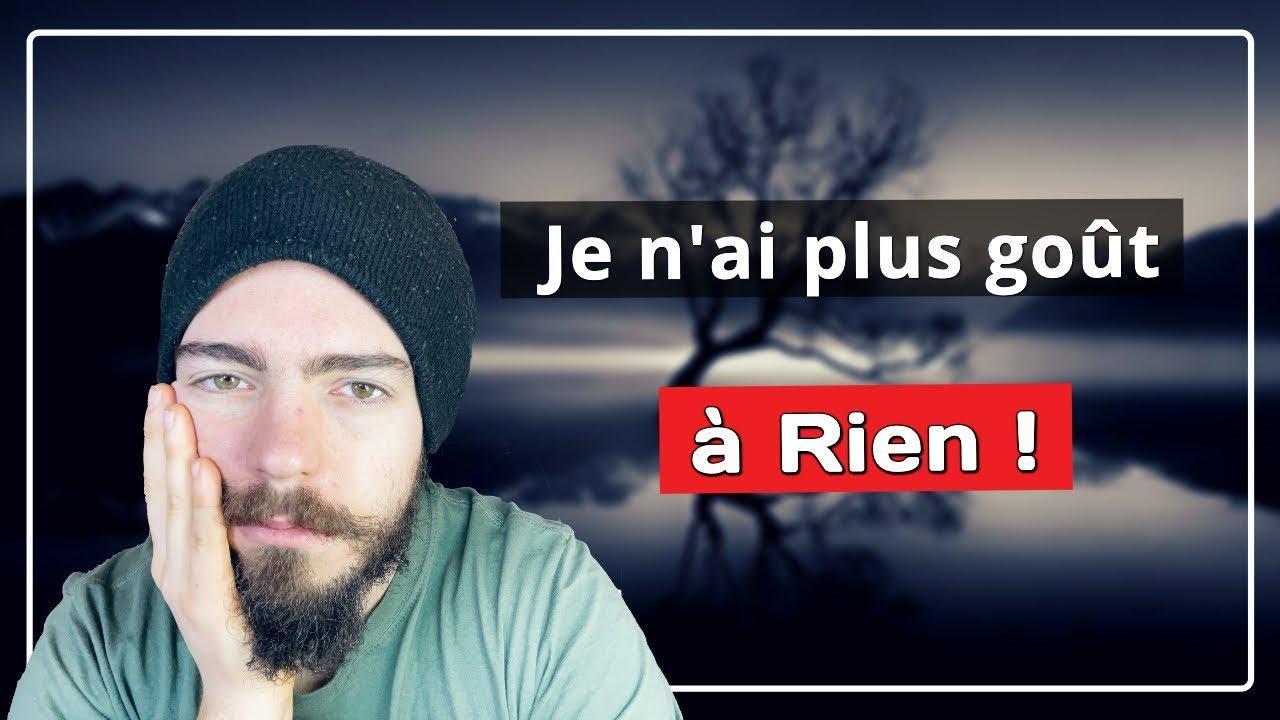 """Résultat de recherche d'images pour """"Je n'ai plus goût à rien - Cheminement Spirituel ! Sébastien Lecler"""""""