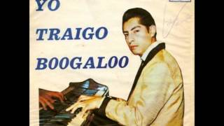 Yo Traigo Boogaloo - Alfredo Linares Y Su Sonora ( Peru - 1969 ) .