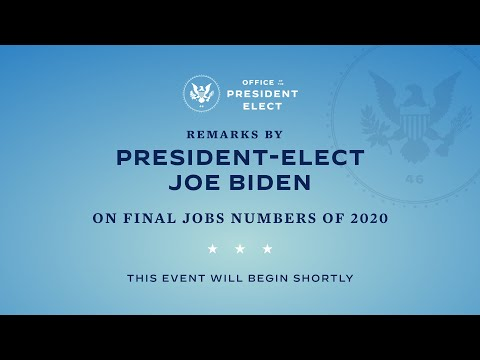 President-Elect Joe Biden Gives Remarks on the Final Jobs Numbers of 2020
