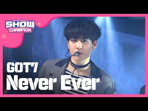 Show Champion EP.222 GOT7 - Never Ever