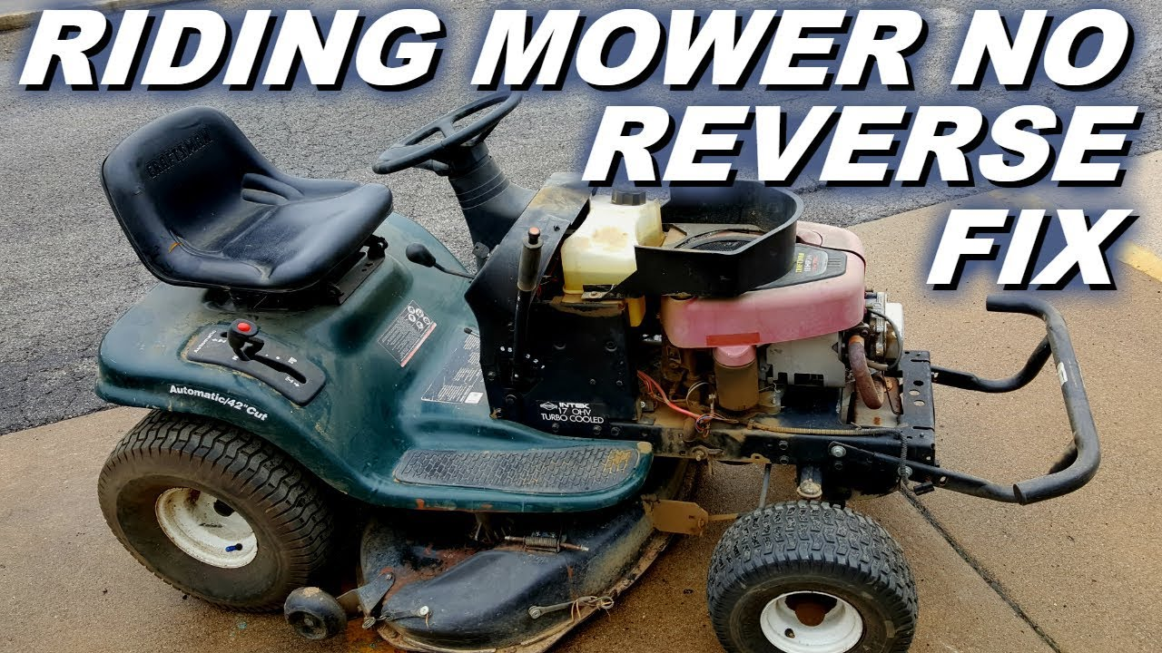 Riding mower no reverse problem