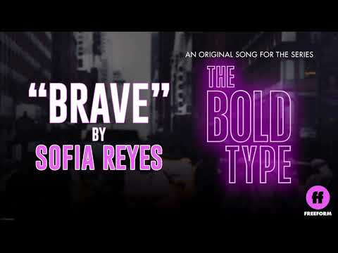 """Sofia Reyes - Brave (From Freeform's """"The Bold Type"""")"""