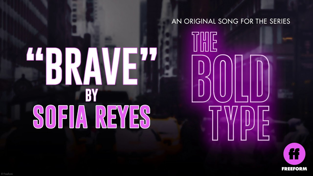 """Download Sofia Reyes - Brave (From Freeform's """"The Bold Type"""")"""