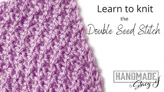 Learn to Knit the Double Seed Stitch (also known as the Moss Stitch) - Continental Style