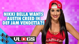 NIKKI BELLA wants AUSTIN CREED in DEF JAM VENDETTA?! - UUDD Vlogs