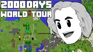 2000 Days - [Hardcore Minecraft World Tour]