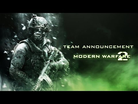 Team Announcement #1 [MW2 Farewell Tournament]