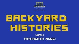BACKYARD HISTORIES | Ep 1 | MANIKTALA MAIN ROAD