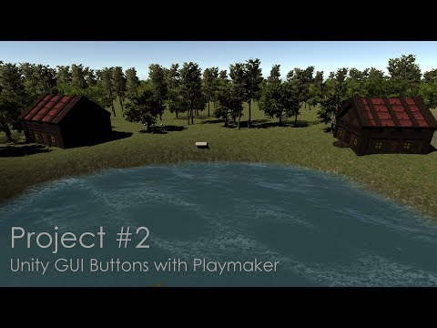 10 : Unity GUI Buttons with Playmaker