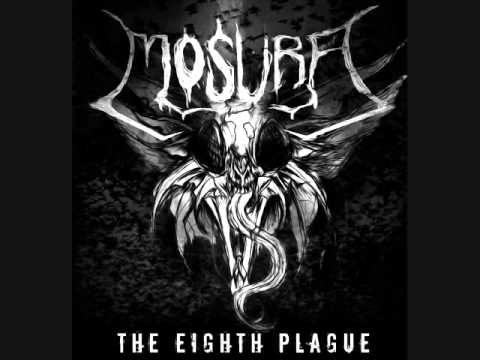 Mosura - The Eighth Plague (full album)
