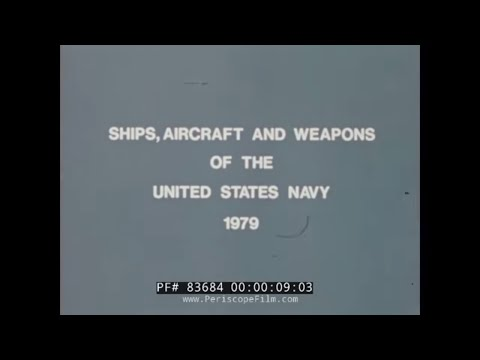SHIPS OF THE UNITED STATES NAVY FLEET  1979  FOOTAGE REEL 83684