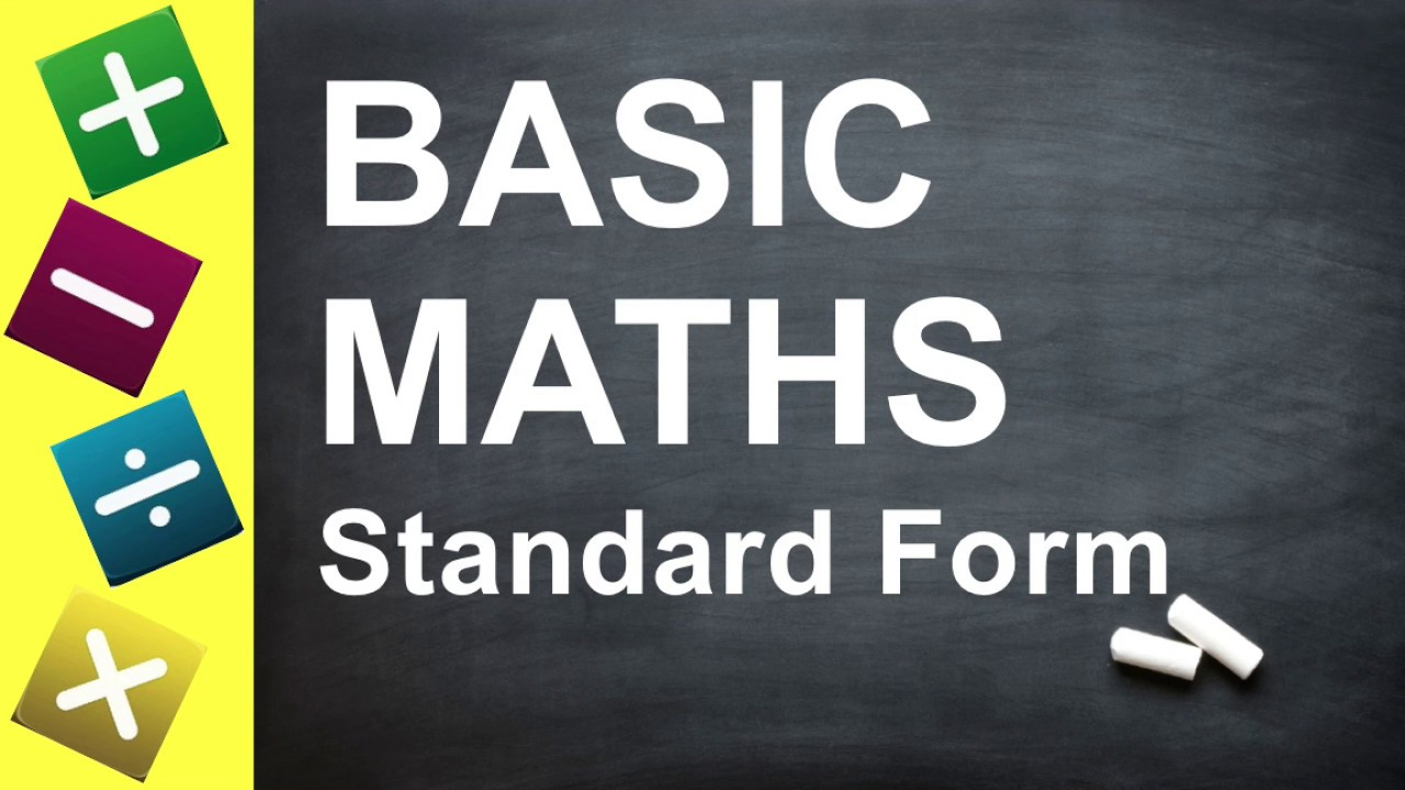 Basic Maths How To Write Numbers In Standard Form For Key Stage