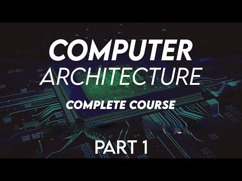 Computer Architecture Complete course Part 1 | By Princeton University |