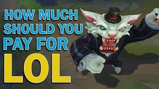 How Much Should You Pay For LoL?
