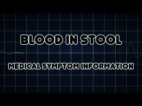 Blood in stool (Medical Symptom)
