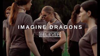 Imagine Dragons - Believer - Choreography by Olya Dobro Video