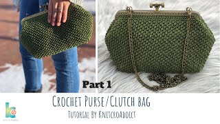 Crochet Purse / Clutch bag ( Part 1 )