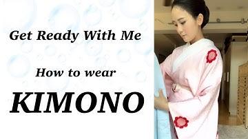 【GRWM】How to wear Kimono