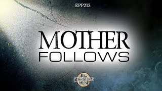 Mother Follows | Ghost Stories, Paranormal, Supernatural, Hauntings, Horror