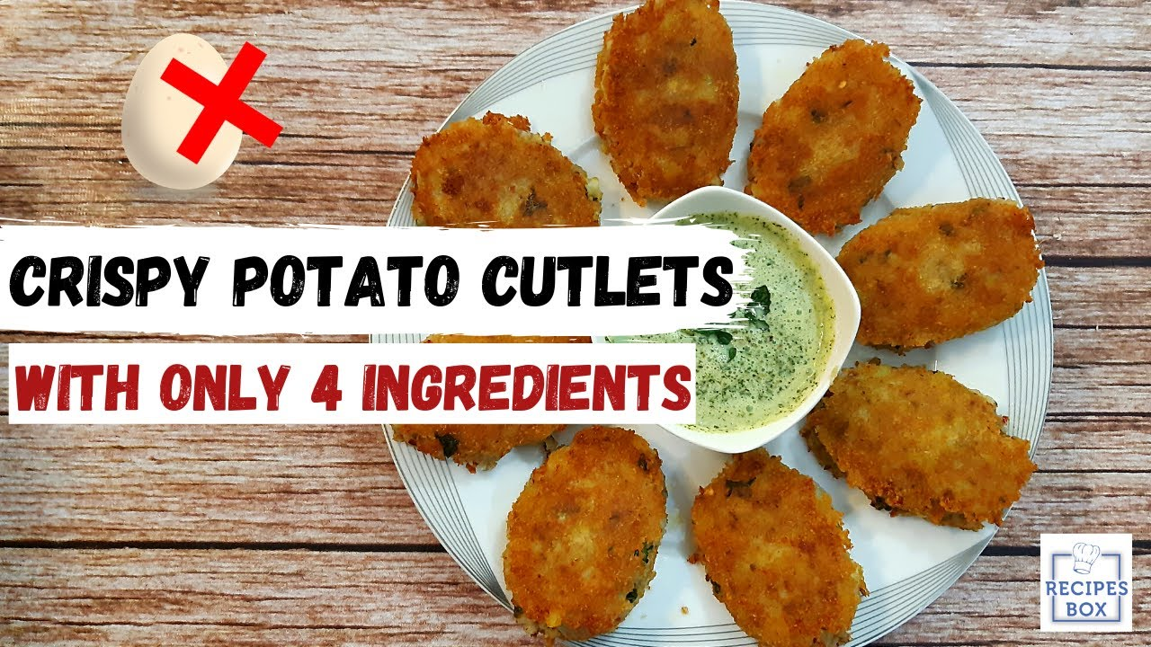 Crispy Potato Cutlets by Recipes box - Aloo k kebab - No Egg aloo kabab