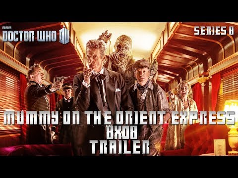 Doctor Who - Series 8 Episode 8 : Mummy on the Orient Express