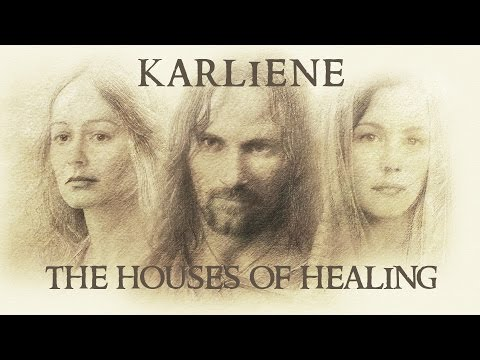 Karliene - The Houses of Healing