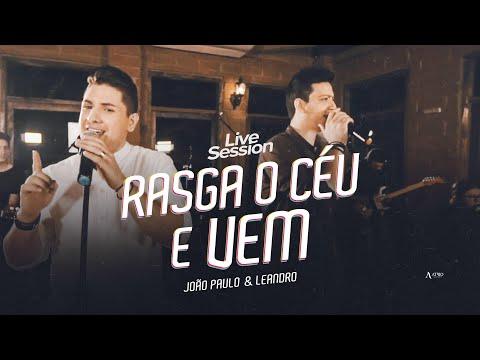 João Paulo e Leandro– Rasga o Céu e Vem