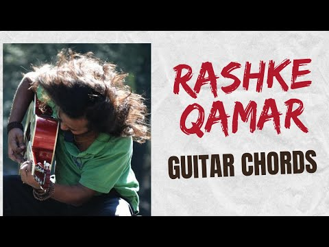 Rashke Qamar Guitar Lesson | Guitar chords | Rahat Fateh Ali Khan (Must Watch)