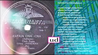 Titiek Puspa dgn. Orkes Pandana dbp. Carry Rianto - Papaya Cha Cha -   (Adikarso)