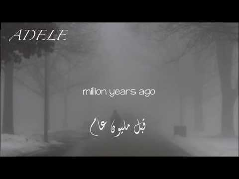 Adele- A Million Years Ago Arabic Lyrics اديل (قبل مليون عام)