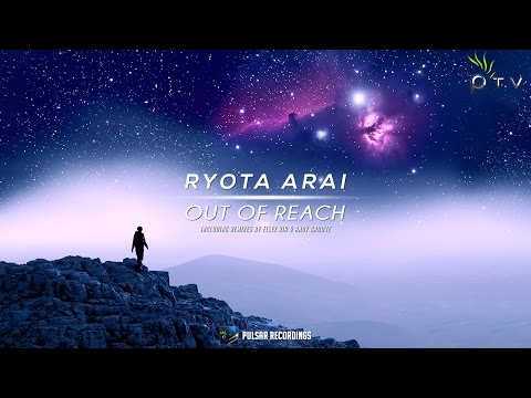 Ryota Arai - Out Of Reach (Ellez Ria Remix)