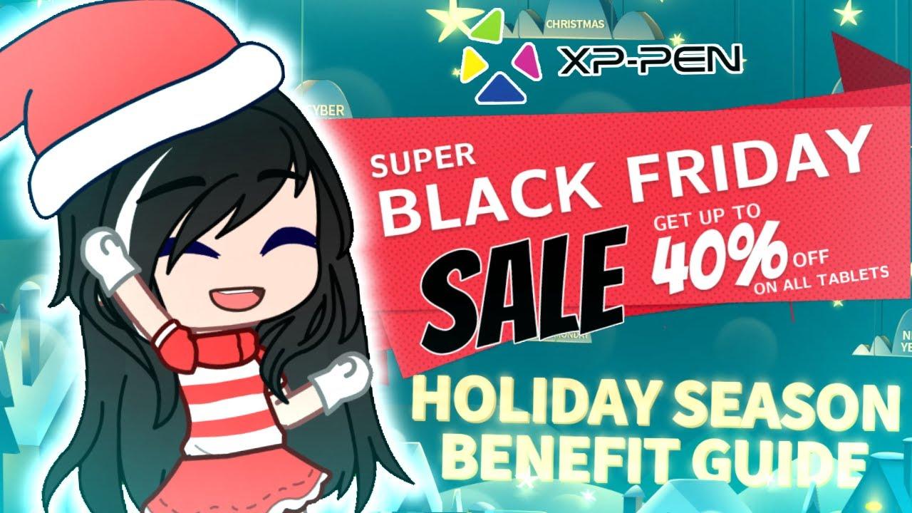 XP-PEN Black Friday Benefits + Holiday Events!! || Read Description!!