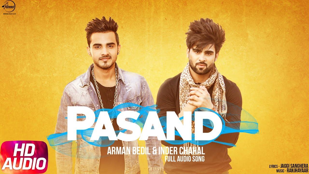 Download Pasand (Full Audio Song)   Armaan Bedil & Inder Chahal   Punjabi Audio Song   Speed Records
