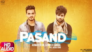 Pasand (Full Audio Song) | Armaan Bedil & Inder Chahal | Punjabi Audio Song | Speed Records