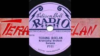 Krontjong Orchest Eurasia - Terang Boelan (1928)