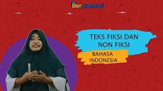 Berprestasi - Bahasa Indonesia kelas 7  (Teks Fiksi Dan Non Fiksi) Part 01