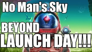No Man's Sky BEYOND 2.0 LAUNCH PARTY