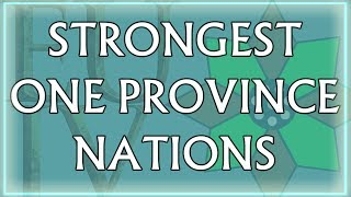 Top 10 Strongest One Province Nations in EU4