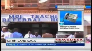 Keiyo teachers SACCO sue  Moi Teaching and Referral Hospital in Eldoret over  land