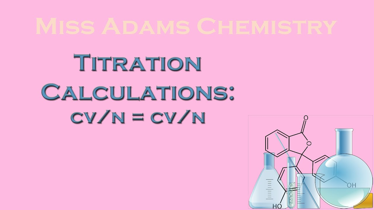 national 5 titration calculations cv n cv n method youtube