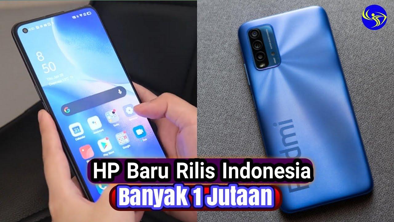 7 HP Terbaru Resmi Ke Indonesia  Februari 2021- Banyak 1 Jutaan