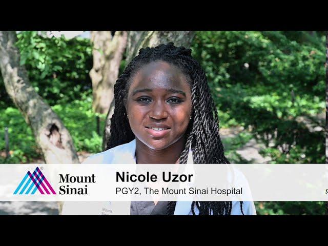 Why I Chose Mount Sinai - Nicole Uzor