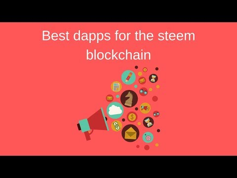 What are the best dapps on the steem blockchain
