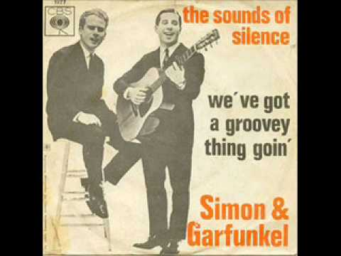 Simon & Garfunkel - We've Got A Groovy Thing Goin'