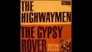 The Highwayman - Gypsy Rover