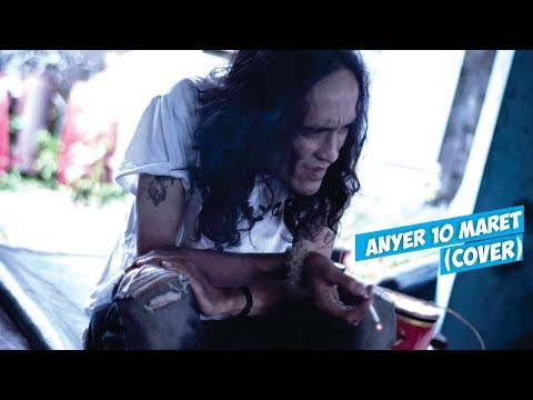 Anyer 10 maret - Slank (cover by ndruw neverend)