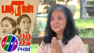 image Luật trời - Tập 32[2]: Bà mụ muốn nói với ông chủ tất cả sự thật nhưng bị Trang và Được ngăn cản
